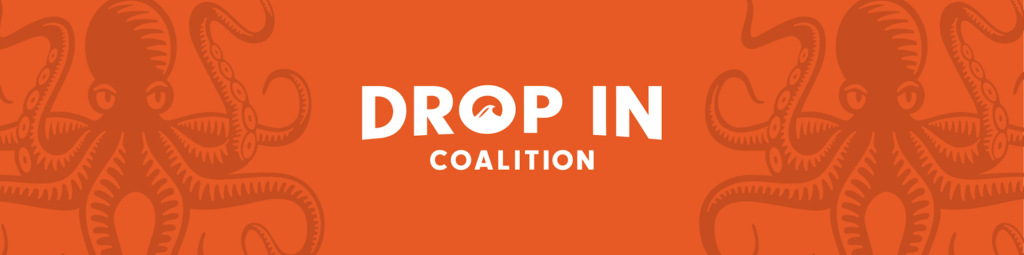 Why Create Drop In Coaltion